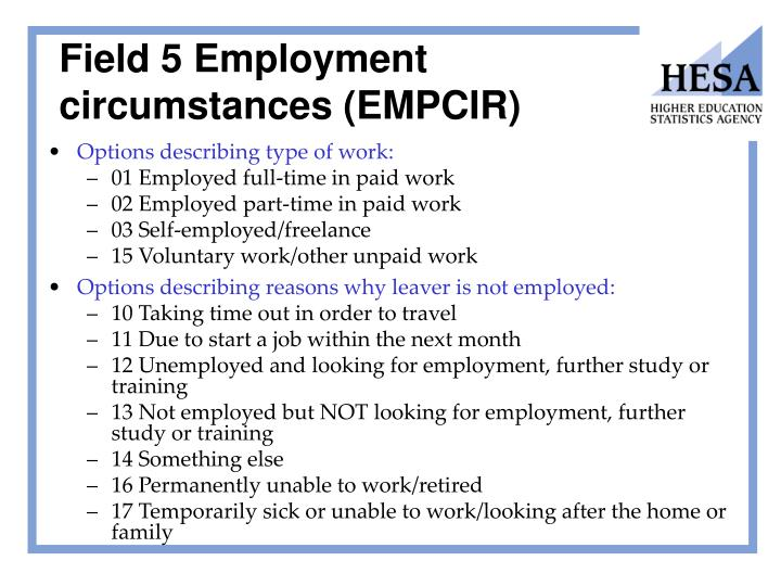 Field 5 Employment circumstances (EMPCIR)