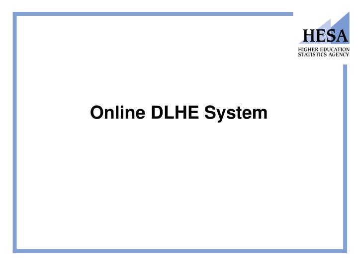Online DLHE System
