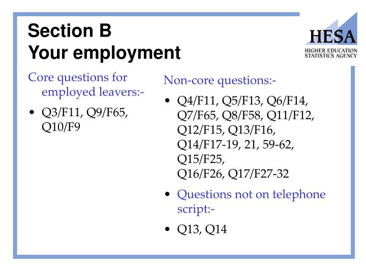 Core questions for employed leavers:-