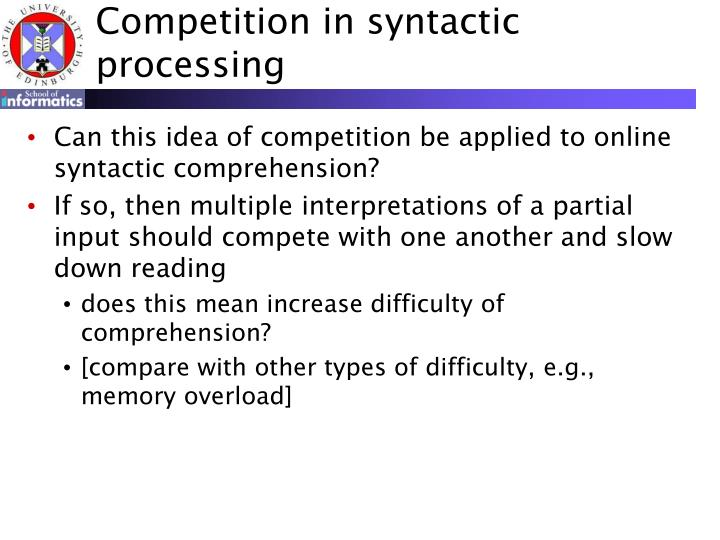 Competition in syntactic processing