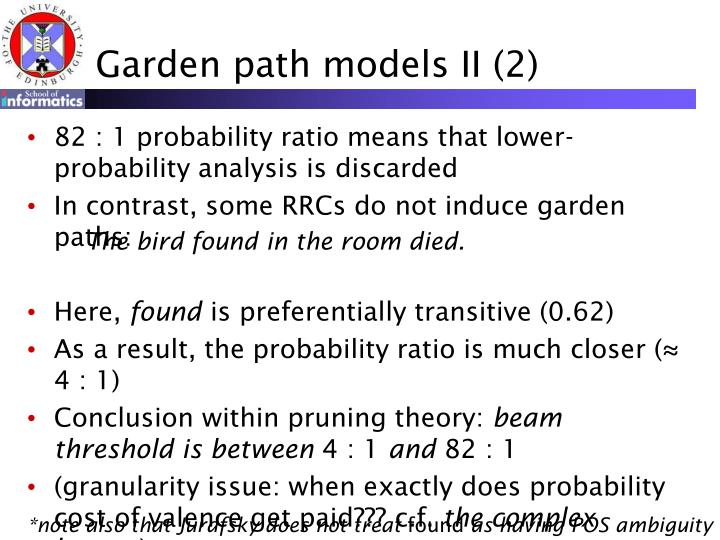 Garden path models II (2)