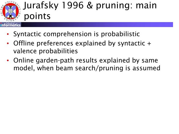 Jurafsky 1996 & pruning: main points