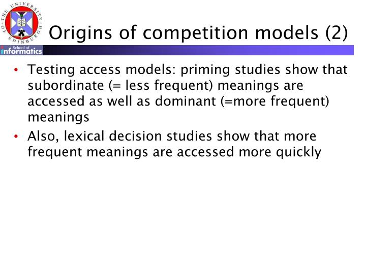 Origins of competition models (2)