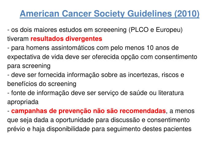 American Cancer Society Guidelines (2010)