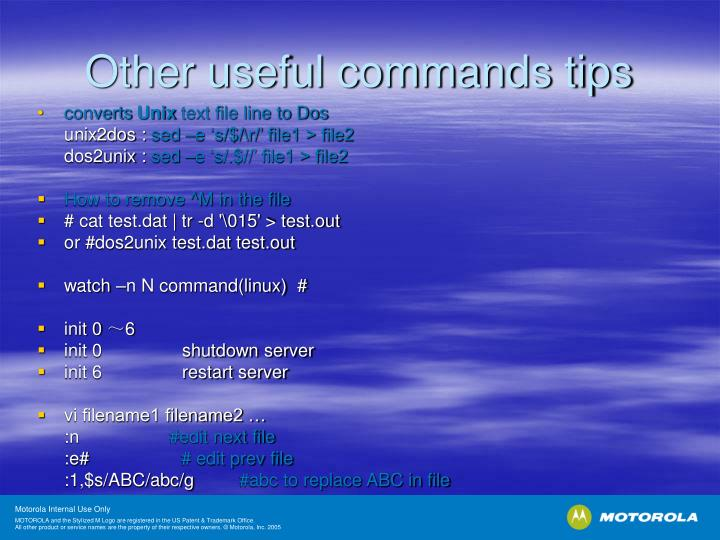 Other useful commands tips