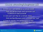 touble shooting diagnose 2