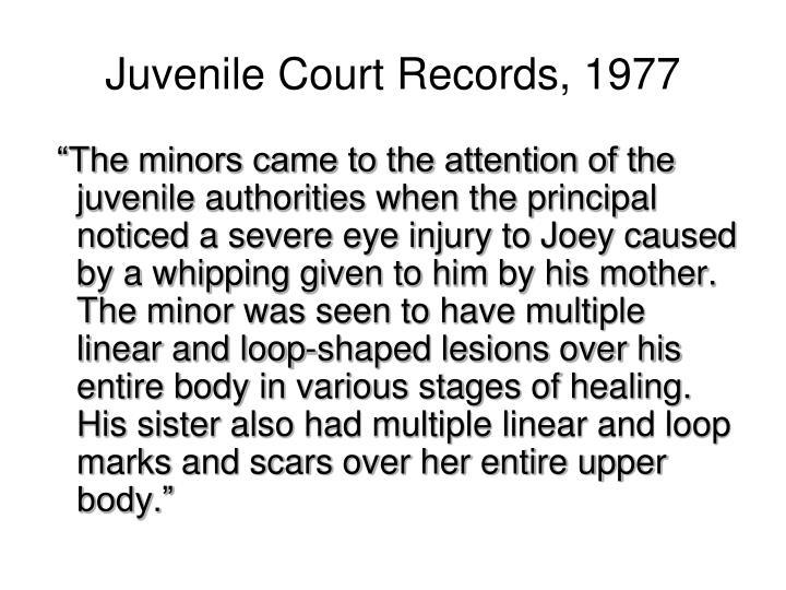 Juvenile Court Records, 1977