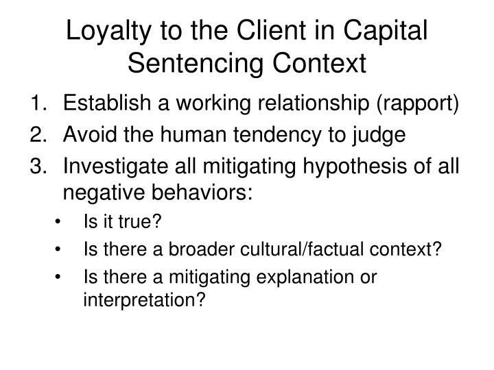 Loyalty to the Client in Capital Sentencing Context