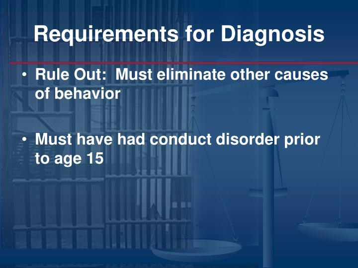 Requirements for Diagnosis