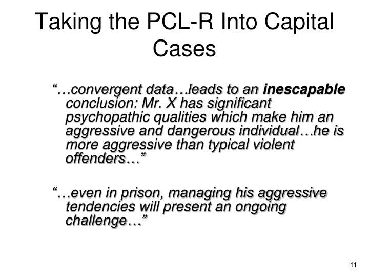 Taking the PCL-R Into Capital Cases