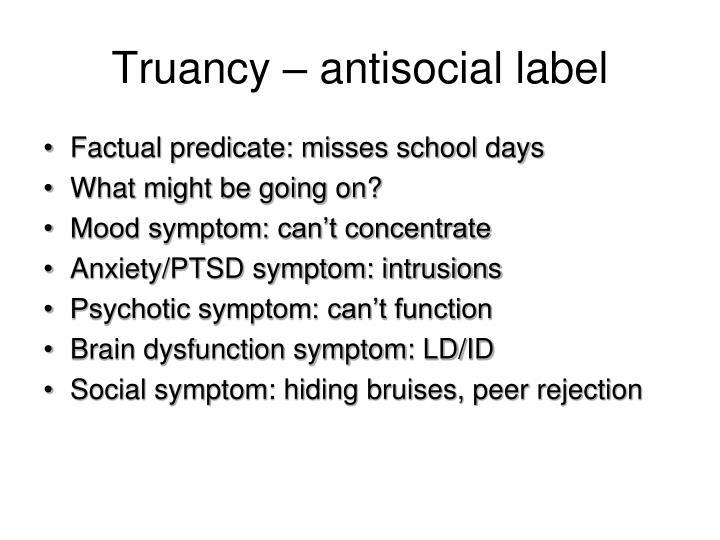 Truancy – antisocial label