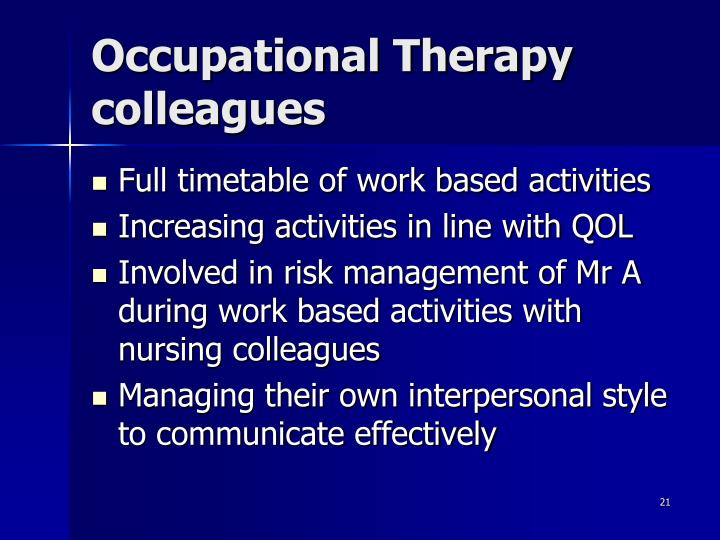Occupational Therapy colleagues