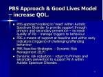 pbs approach good lives model increase qol