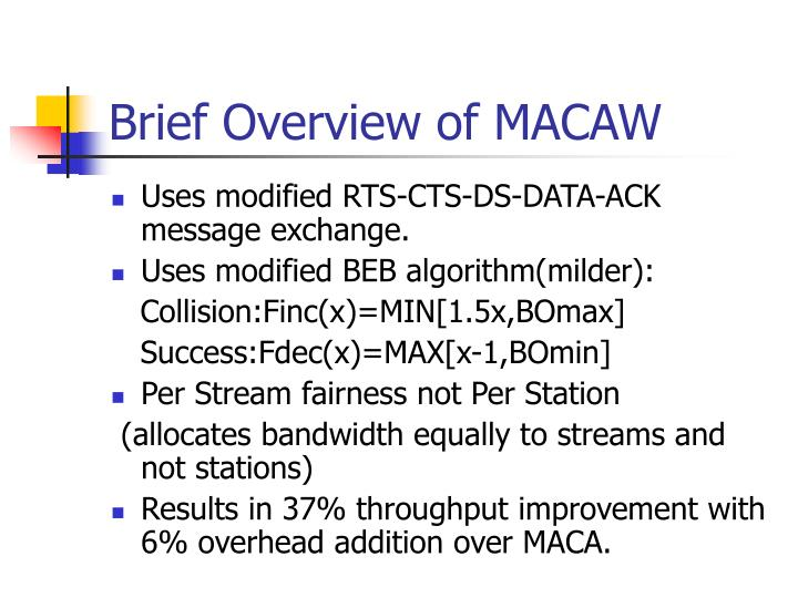 Brief Overview of MACAW