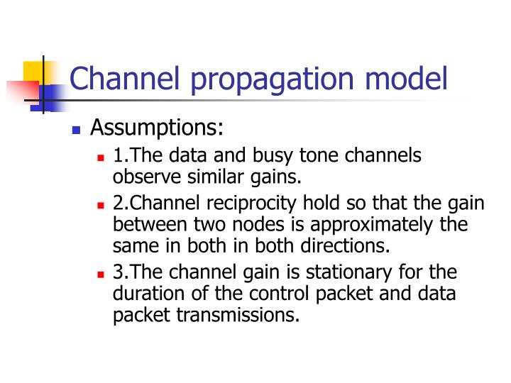 Channel propagation model