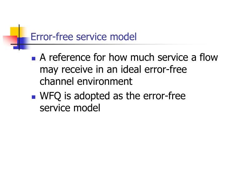 Error-free service model