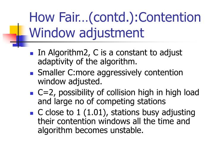 How Fair…(contd.):Contention
