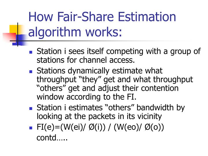 How Fair-Share Estimation algorithm works: