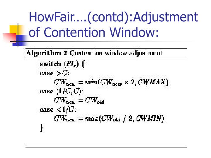 HowFair….(contd):Adjustment of Contention Window: