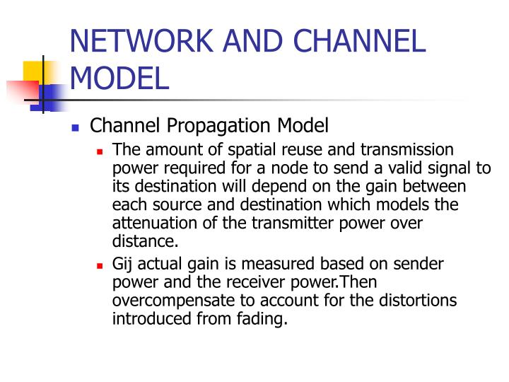 NETWORK AND CHANNEL MODEL