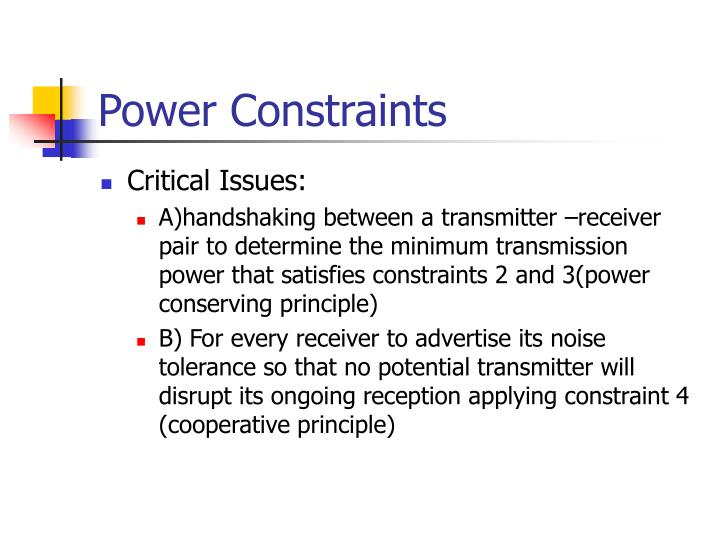 Power Constraints