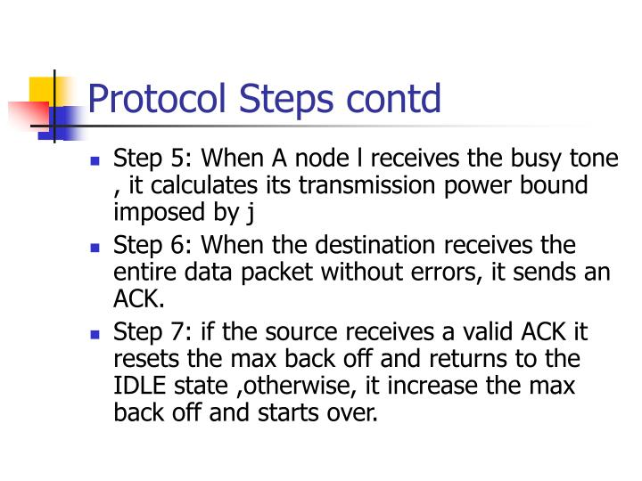 Protocol Steps contd
