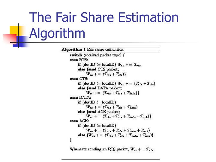 The Fair Share Estimation Algorithm
