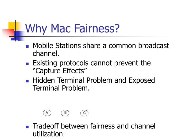 Why mac fairness