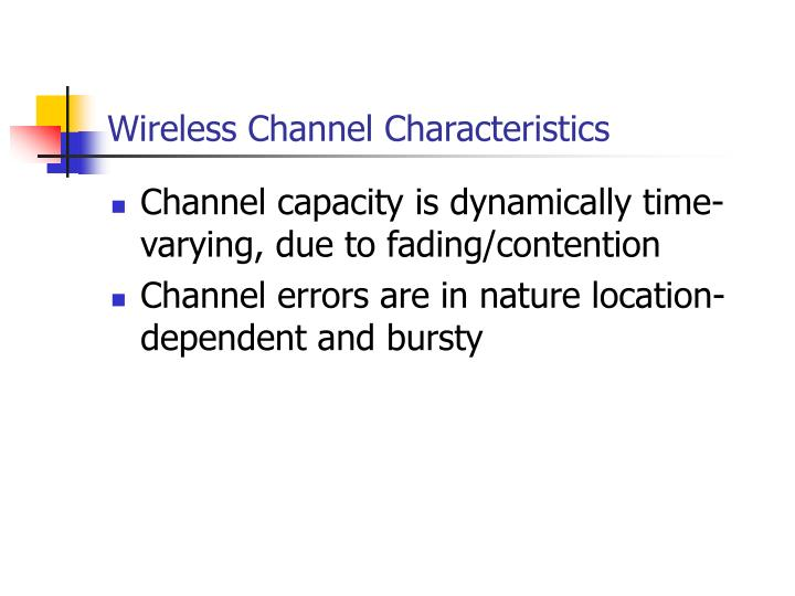Wireless Channel Characteristics
