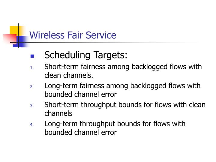 Wireless Fair Service
