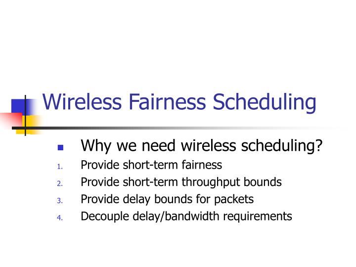 Wireless Fairness Scheduling