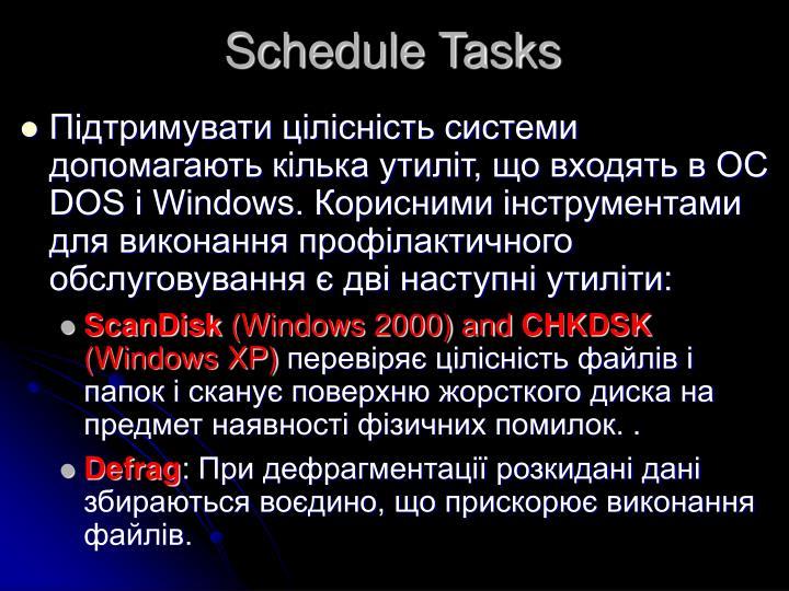 Schedule Tasks
