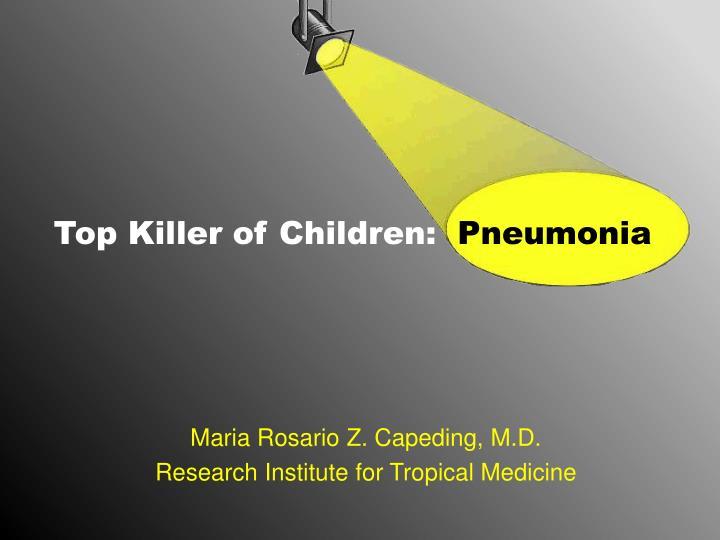 Top Killer of Children: