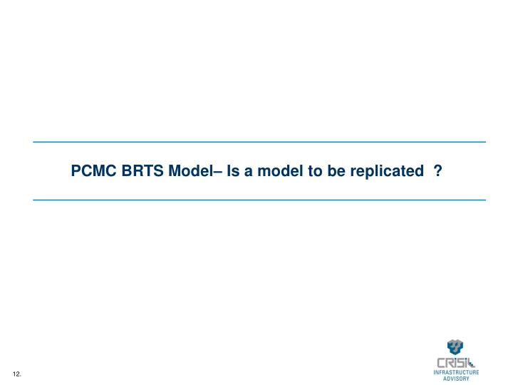 PCMC BRTS Model– Is a model to be replicated  ?