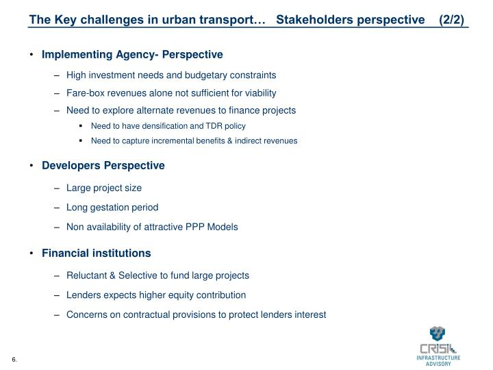 The Key challenges in urban transport…   Stakeholders perspective    (2/2)