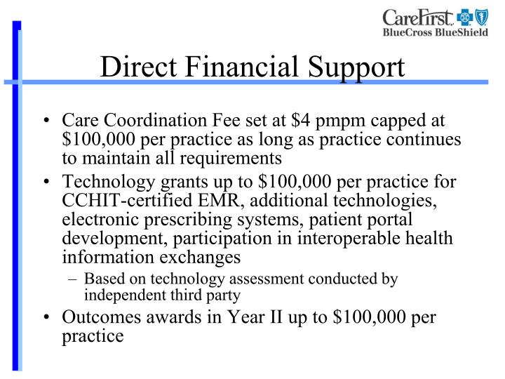 Direct Financial Support