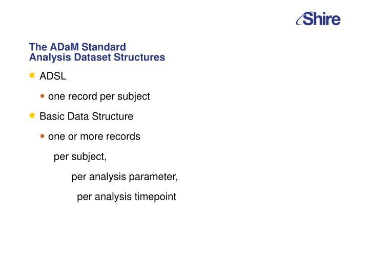 The ADaM Standard
