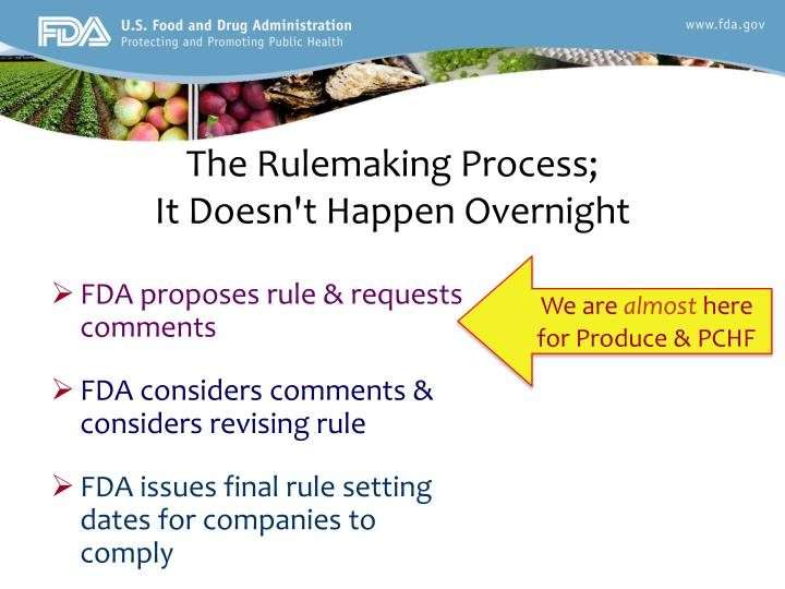 The rulemaking process it doesn t happen overnight