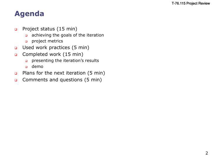 Project status (15 min)