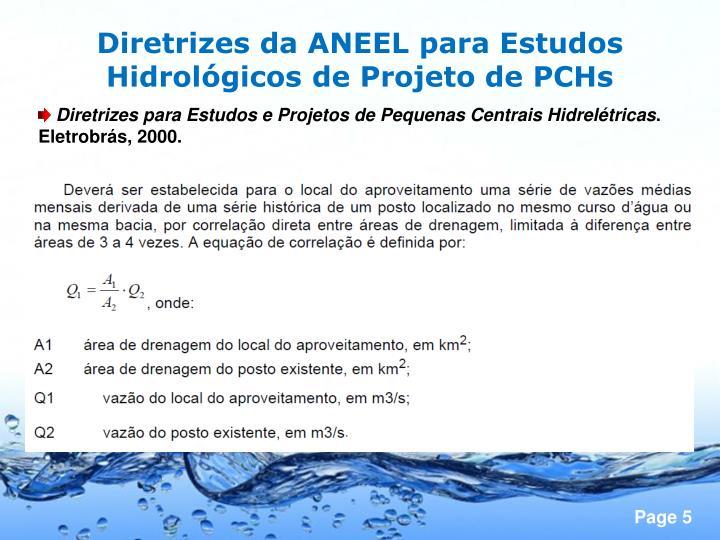 Diretrizes da ANEEL para Estudos Hidrológicos de Projeto de PCHs