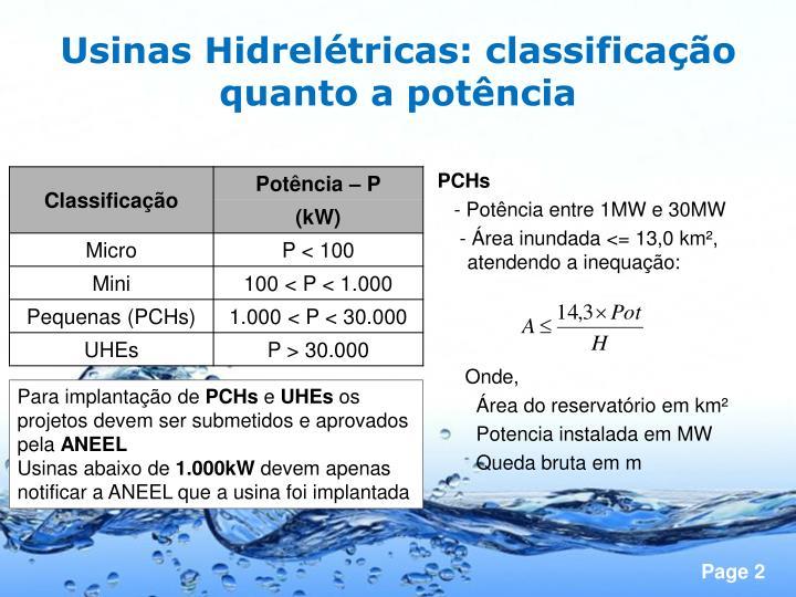 Usinas Hidrelétricas: classificação quanto a potência