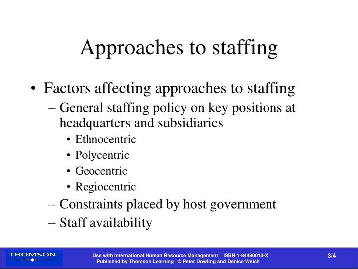 Approaches to staffing