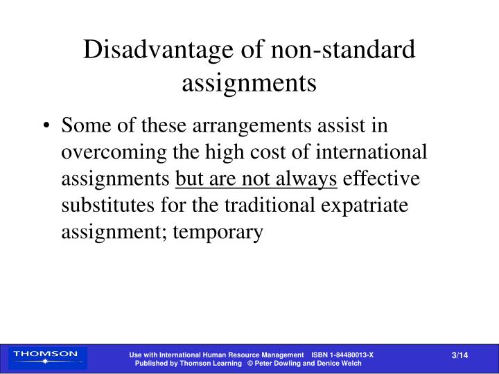 Disadvantage of non-standard assignments