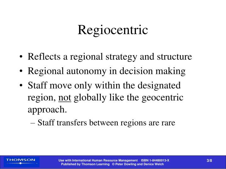 Regiocentric
