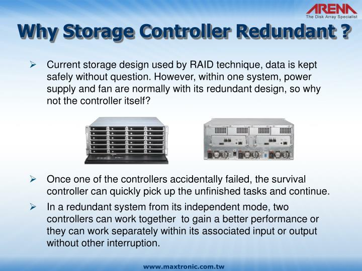 Why Storage Controller Redundant ?