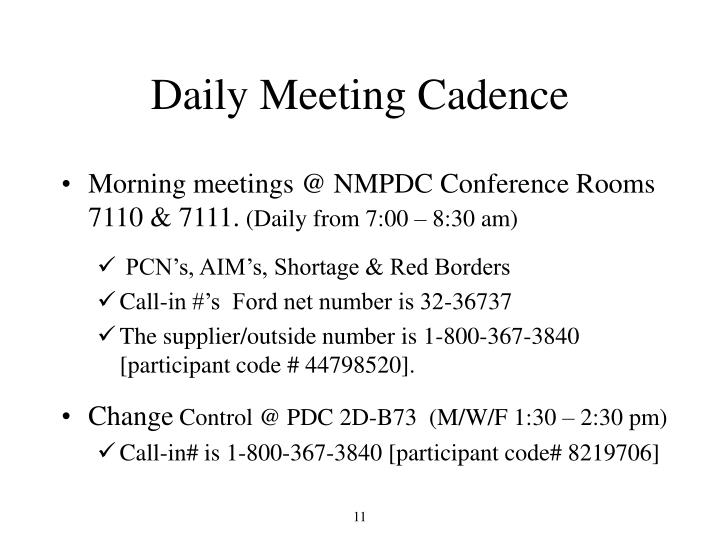 Daily Meeting Cadence
