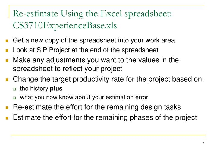 Re-estimate Using the Excel spreadsheet: CS3710ExperienceBase.xls
