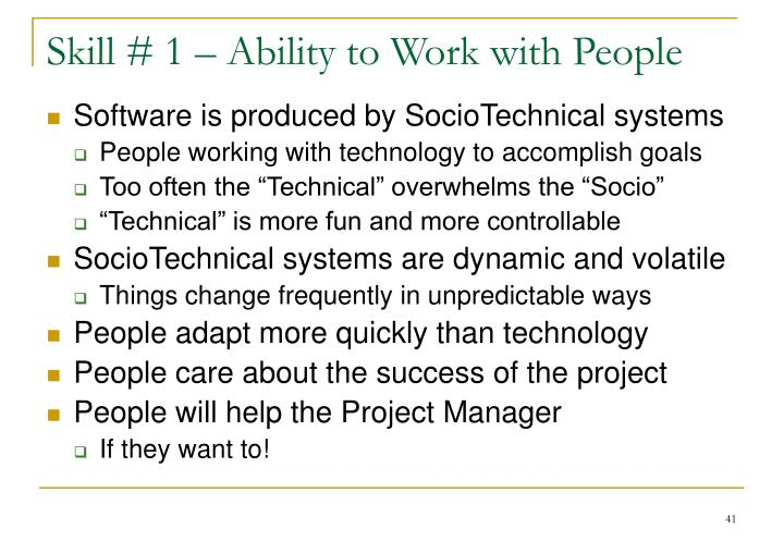 Skill # 1 – Ability to Work with People