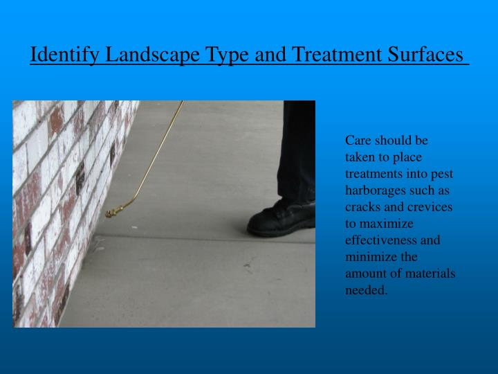 Identify Landscape Type and Treatment Surfaces