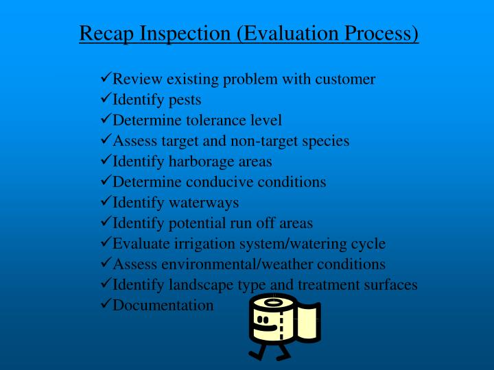 Recap Inspection (Evaluation Process)